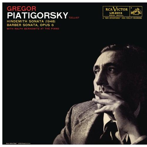 Hindemith: Sonata in E Major & Barber: Sonata in C Minor, Op. 6 (Remastered) by Gregor Piatigorsky