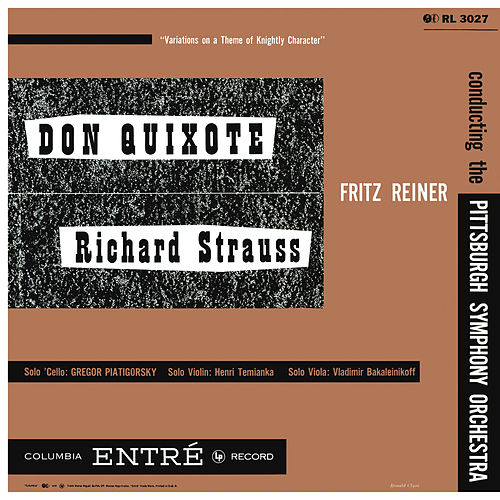 Strauss: Don Quixote, Op. 35 & Saint-Saëns: Cello Concerto No. 1 in A Minor, Op. 33 (Remastered) by Fritz Reiner