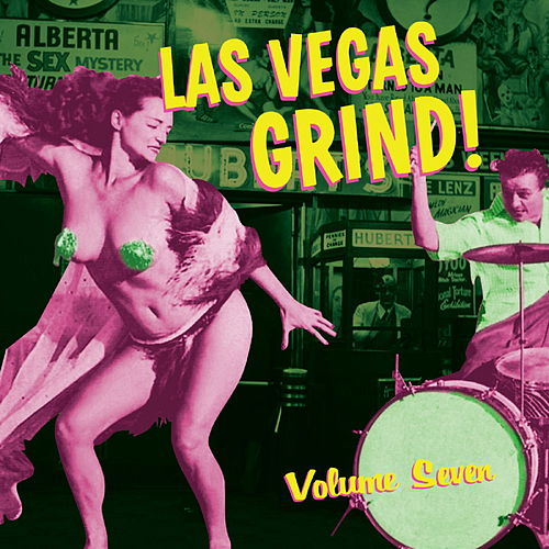 Las Vegas Grind, Vol. 7 de Various Artists