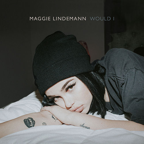 Would I di Maggie Lindemann