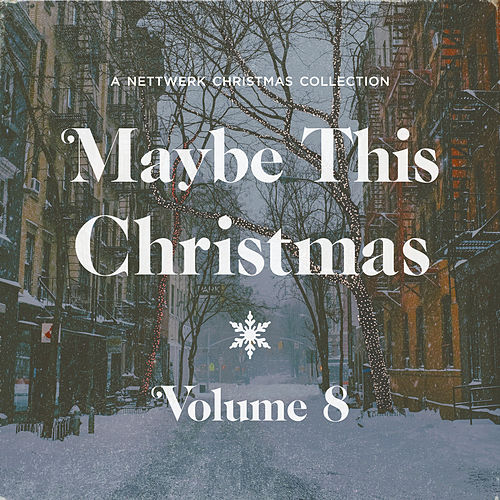 Maybe This Christmas, Vol .8 by Various Artists