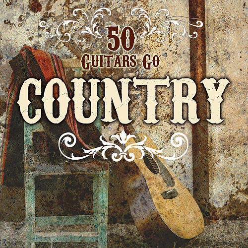 50 Guitars Go Country by Fifty Guitars