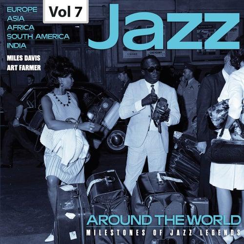 Milestones of Jazz Legends: Jazz Around the World, Vol. 7 von Various Artists
