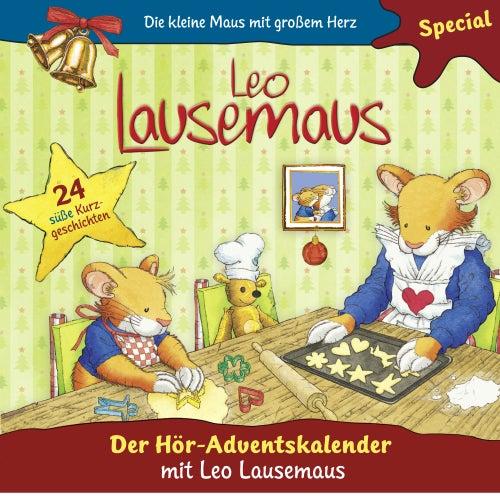 Der Hör-Adventskalender mit Leo Lausemaus von Leo Lausemaus