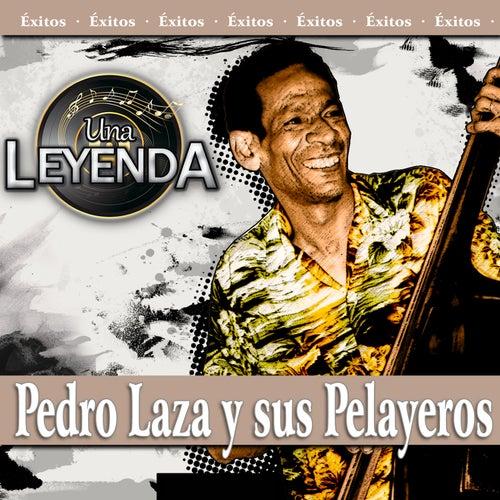 Una Leyenda - Pedro Laza y Sus Palayeros de Pedro Laza Y Sus Pelayeros