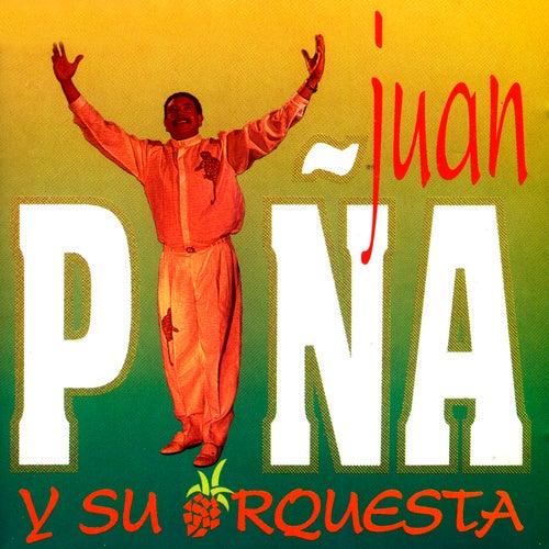 Juan Piña y Su Orquesta de Juan Piña