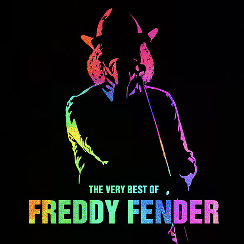 The Very Best of Freddy Fender (Live) by Freddy Fender