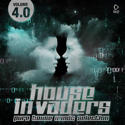 House Invaders - Pure House Music, Vol. 4.0 von Various Artists