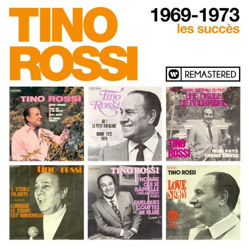 1969-1973 : Les succès (Remasterisé en 2018) de Tino Rossi