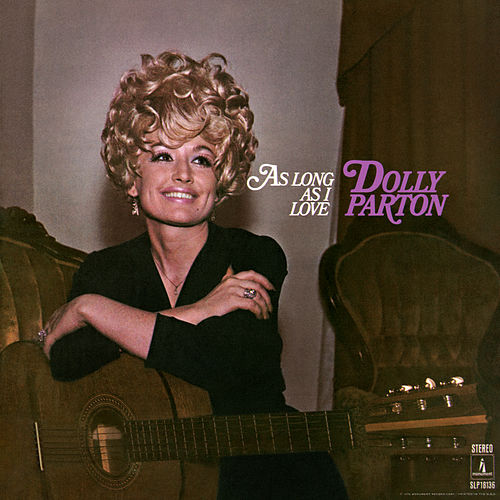 As Long as I Love by Dolly Parton