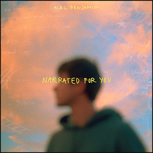 Narrated For You by Alec Benjamin