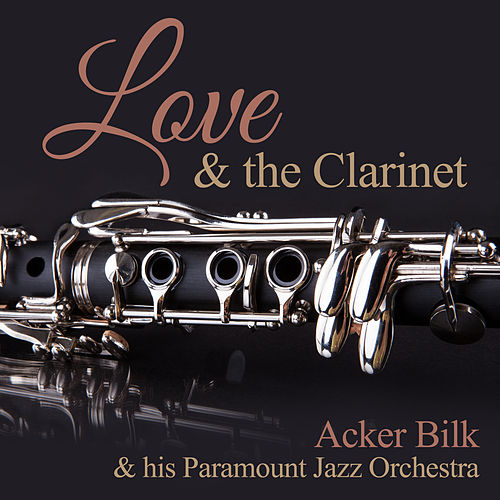 Love & the Clarinet de Acker Bilk