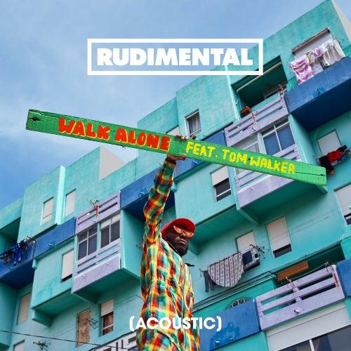 Walk Alone (feat. Tom Walker) (Acoustic) de Rudimental