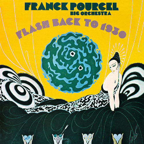 Flash Back to 1930 (Remasterisé en 2018) von Franck Pourcel