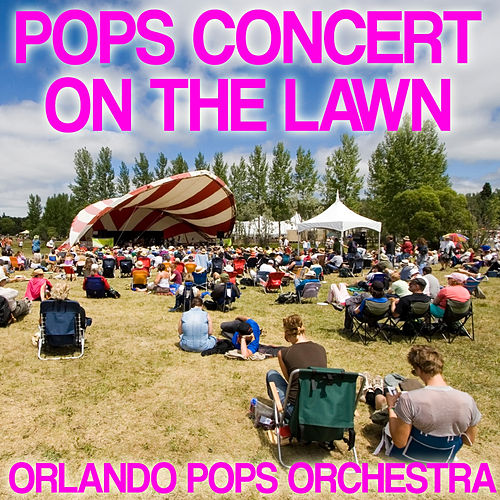Pops Concert on the Lawn by 101 Strings Orchestra