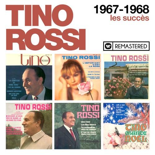 1967-1968 - Les succès (Remasterisé en 2018) by Tino Rossi