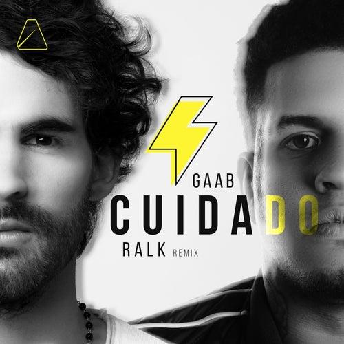 Cuidado (Ralk Remix) de Gaab