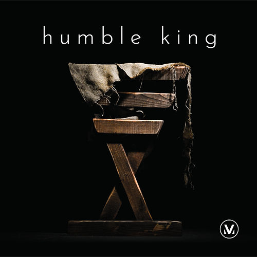 Humble King by Vineyard Worship