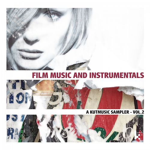 Film Music and Instrumentals (A Kutmusic Sampler, Vol. 2) de Various Artists