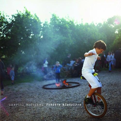 Petites histoires by Gabriel Westphal