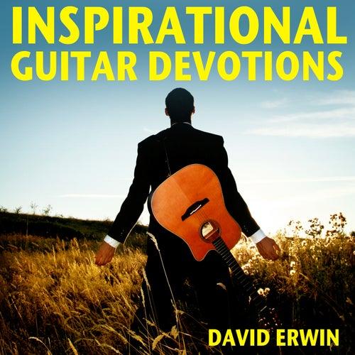 Inspirational Guitar Devotions by David Erwin