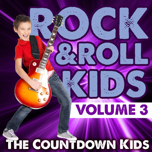 Rock & Roll Kids, Vol. 3 von The Countdown Kids