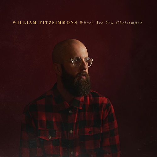 Where Are You Christmas? by William Fitzsimmons