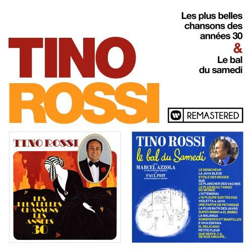 Les plus belles chansons des années 30 & Le bal du samedi (Remasterisé en 2018) by Tino Rossi