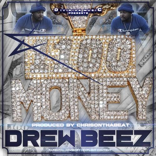 1100 Money von Drew Beez
