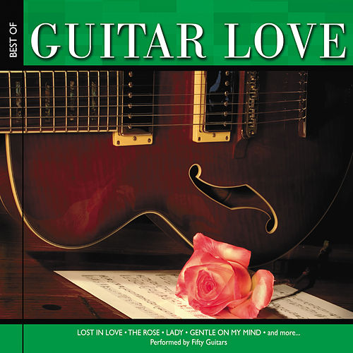 Best of Guitar Love de Fifty Guitars