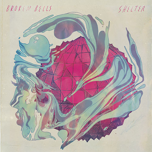 Shelter by Broken Bells