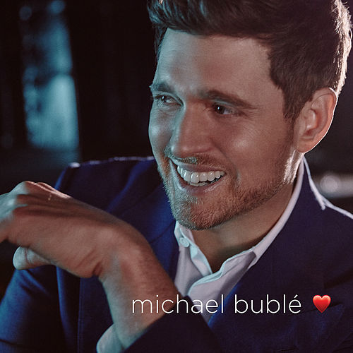 love (Deluxe Edition) by Michael Bublé