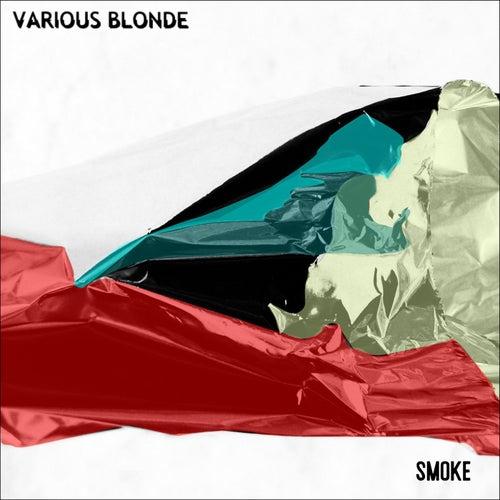 Smoke by Various Blonde