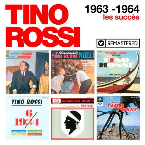 1963-1964 - Les succès (Remasterisé en 2018) de Tino Rossi