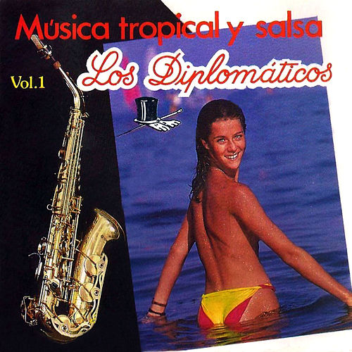 Música Tropical y Salsa (Vol. 1) de Diplomáticos