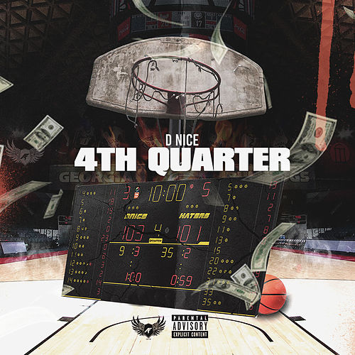 4th Quarter by D-Nice