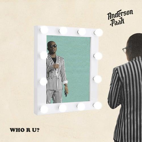 Who R U? de Anderson .Paak