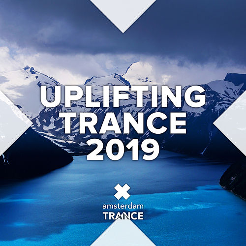 Uplifting Trance 2019 by Various Artists