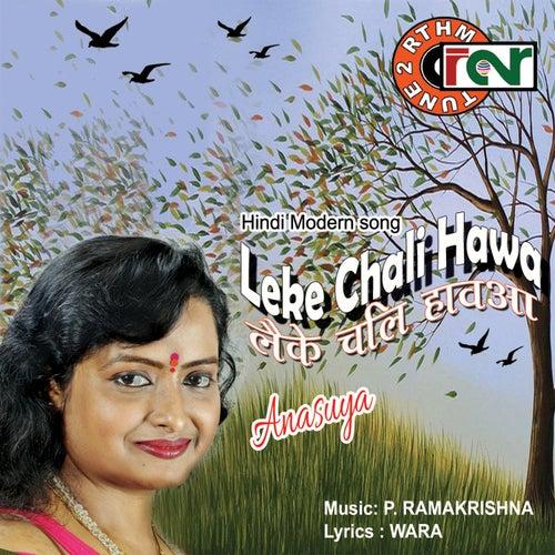 Leke Chali Hawa - Single by Anasuya