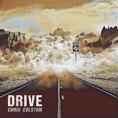 Drive (Acoustic) by Chris Colston
