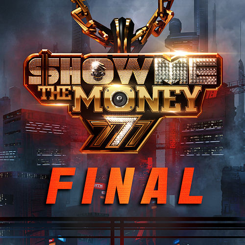 Show Me the Money 777 Final by Various Artists