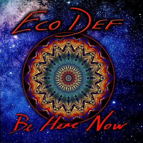 Ecodef (Be Here Now) de Howlin' Wind