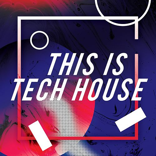This Is Tech House de Various Artists