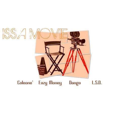 Issa Movie by J. loatman