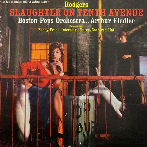 Slaughter On 10th Avenue de Arthur Fiedler