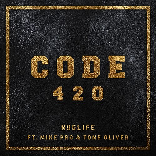 Code 420 by NugLife