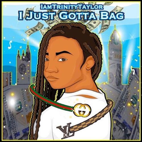 I Just Gotta Bag by Iamtrinitytaylor