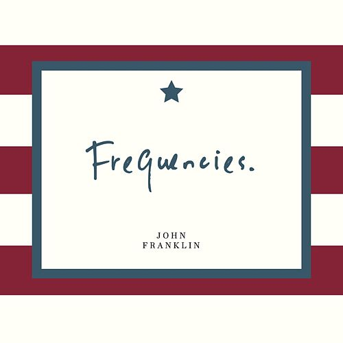 Frequencies by John Franklin