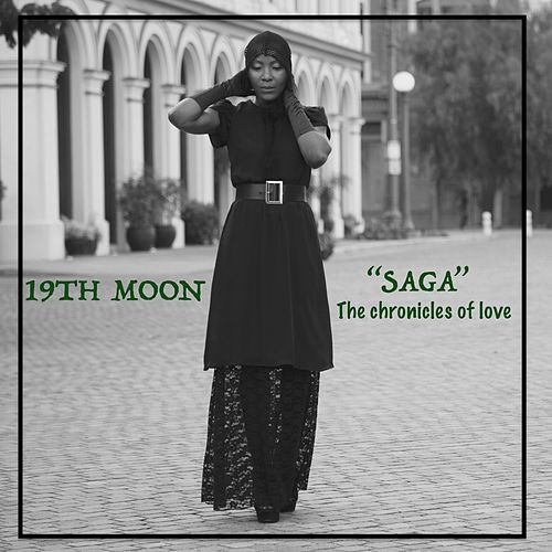 Saga (the Chronicles of Love) by 19th Moon