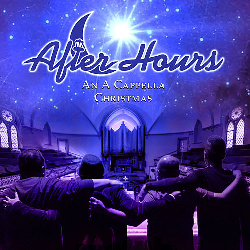 An A Cappella Christmas by After Hours